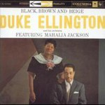 Duke Ellington, Black, Brown And Beige mp3