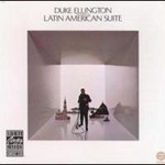 Duke Ellington & His Orchestra, Latin American Suite