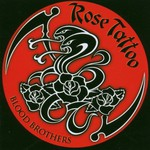Rose Tattoo, Blood Brothers