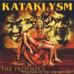 Kataklysm, The Prophecy (Stigmata of the Immaculate)