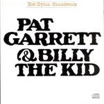 Bob Dylan, Pat Garrett & Billy the Kid mp3
