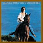 Carole King, Thoroughbred
