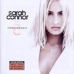Sarah Connor, Unbelievable