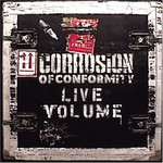 Corrosion of Conformity, Live Volume mp3