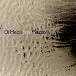 Al Di Meola, Di Meola Plays Piazzolla
