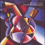 Al Di Meola And Friends, Vocal Rendezvous