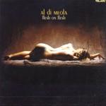 Al Di Meola, Flesh on Flesh mp3