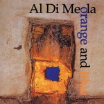 Al Di Meola, Orange and Blue