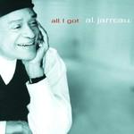Al Jarreau, All I Got