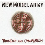 New Model Army, Thunder And Consolation