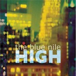 The Blue Nile, High