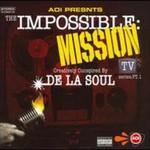 De La Soul, The Impossible Mission: TV Series, Pt. 1