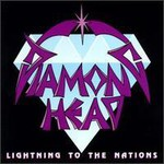 Diamond Head, Lightning to the Nations
