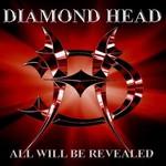 Diamond Head, All Will Be Revealed