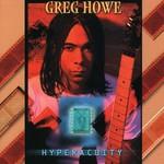Greg Howe, Hyperacuity