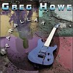 Greg Howe, Parallax