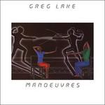 Greg Lake, Manoeuvres