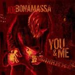 Joe Bonamassa, You and Me