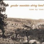Yonder Mountain String Band, Town By Town