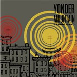 Yonder Mountain String Band, Yonder Mountain String Band