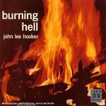 John Lee Hooker, Burning Hell