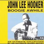 John Lee Hooker, Boogie Awhile