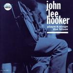 John Lee Hooker, Plays and Sings the Blues