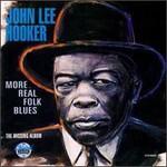 John Lee Hooker, More Real Folks Blues: The Missing Album