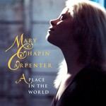 Mary Chapin Carpenter, A Place in the World