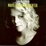 Mary Chapin Carpenter, Come On Come On