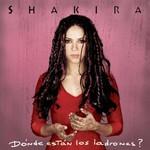 Shakira, Donde estan los ladrones?