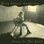 Mary Chapin Carpenter, Stones in the Road
