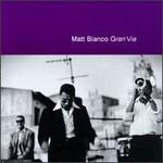 Matt Bianco, Gran Via+5 mp3