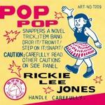 Rickie Lee Jones, Pop Pop