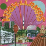 The High Llamas, Can Cladders