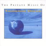 Tangerine Dream, The Private Music of Tangerine Dream