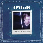 Teitur, Stay Under the Stars