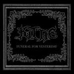 Kittie, Funeral for Yesterday