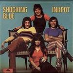 Shocking Blue, Inkpot