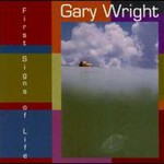 Gary Wright, First Signs of Life