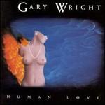Gary Wright, Human Love