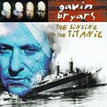 Gavin Bryars, The Sinking of the Titanic
