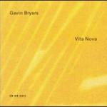 Gavin Bryars, Vita Nova