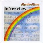 Gentle Giant, Interview