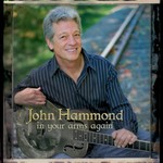 John Hammond, In Your Arms Again mp3