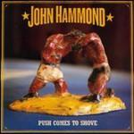 John Hammond, Push Comes to Shove