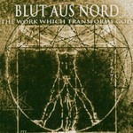 Blut aus Nord, The Work Which Transforms God