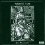 Machine Head, The Blackening
