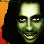 Alice Cooper, Goes to Hell