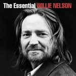 Willie Nelson, The Essential Willie Nelson